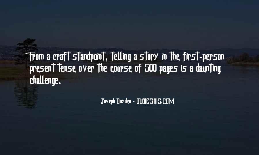 Joseph Boyden Quotes #1439695