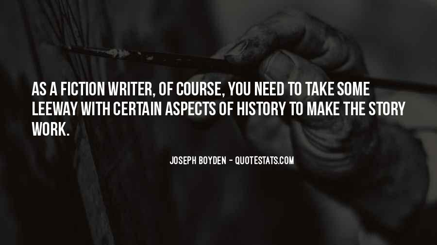 Joseph Boyden Quotes #1639461