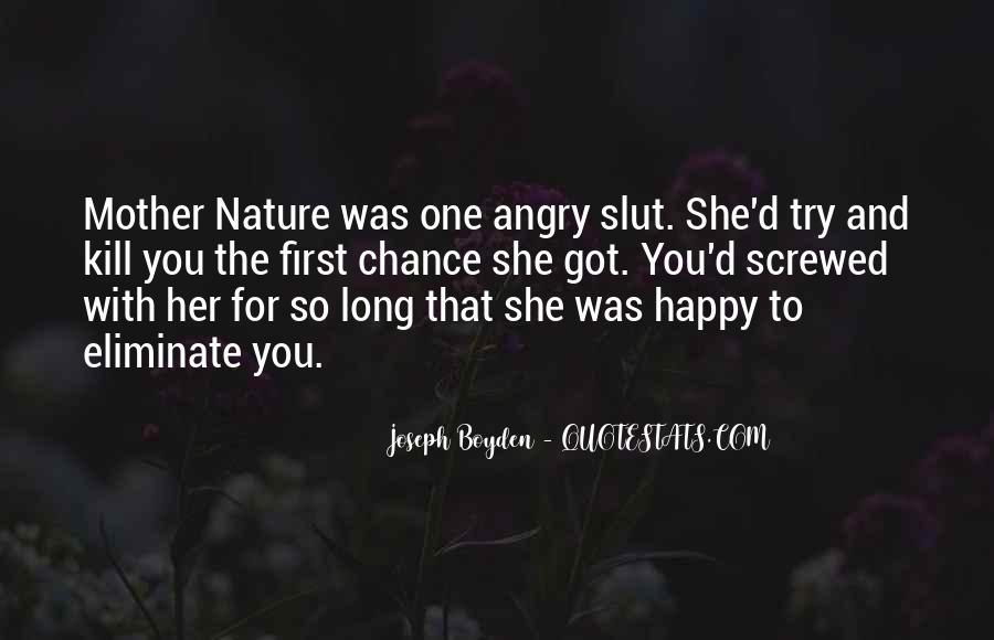 Joseph Boyden Quotes #1671079