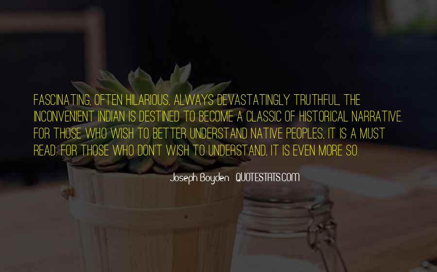 Joseph Boyden Quotes #1689116