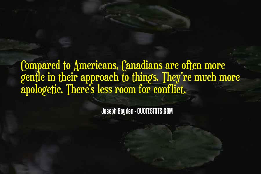 Joseph Boyden Quotes #1704686