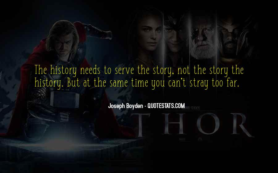 Joseph Boyden Quotes #554882