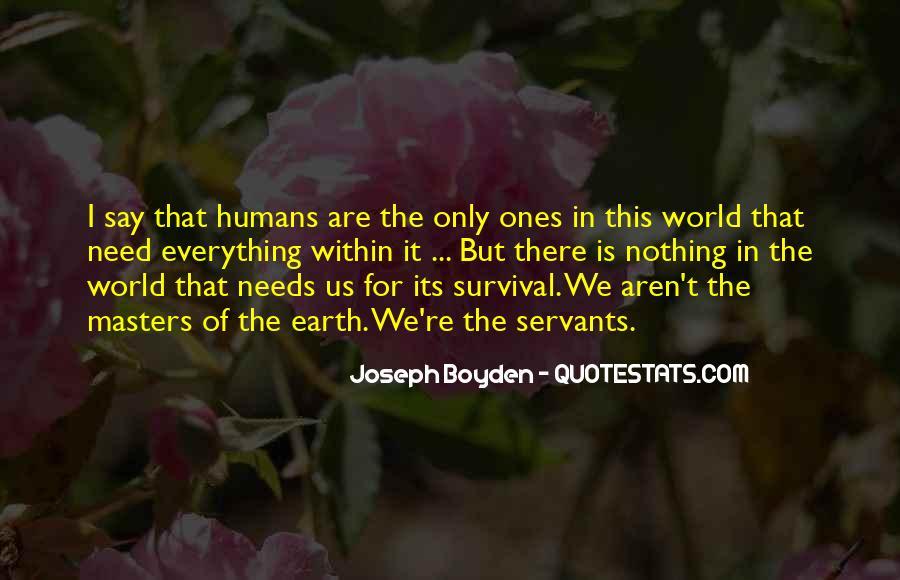 Joseph Boyden Quotes #787328