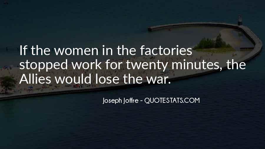 Joseph Joffre Quotes #1160275