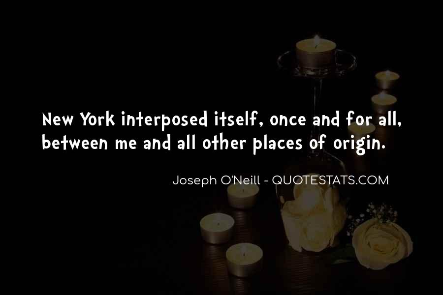 Joseph O'connor Quotes #1100261