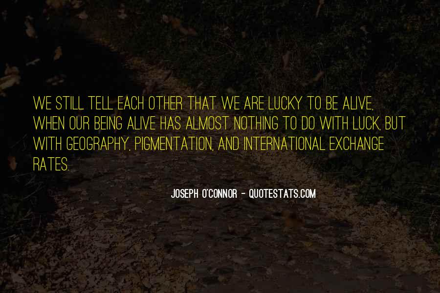Joseph O'connor Quotes #1212540
