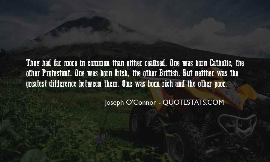Joseph O'connor Quotes #1312757