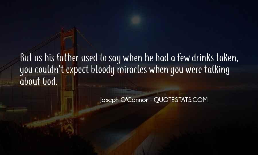 Joseph O'connor Quotes #1829345