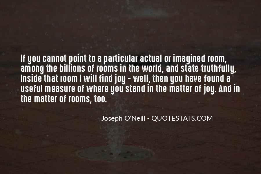 Joseph O'connor Quotes #970101