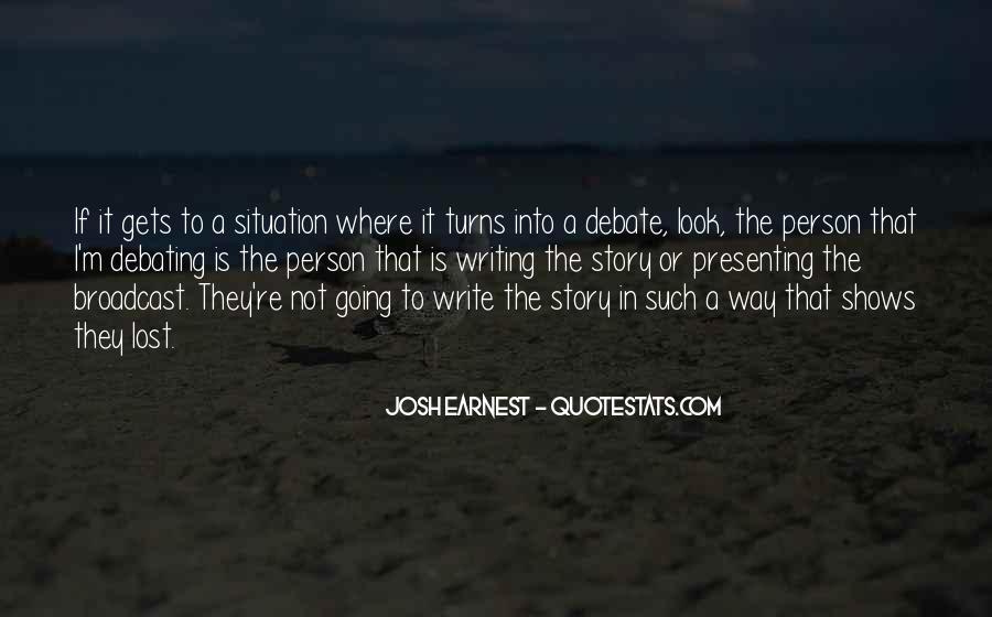 Josh Earnest Quotes #1204036