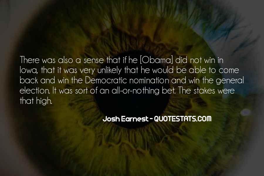 Josh Earnest Quotes #1825406