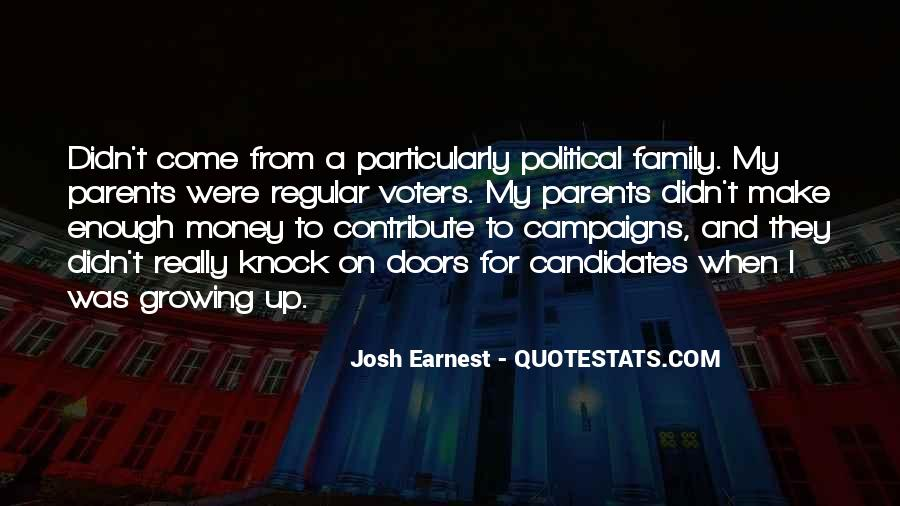 Josh Earnest Quotes #309570