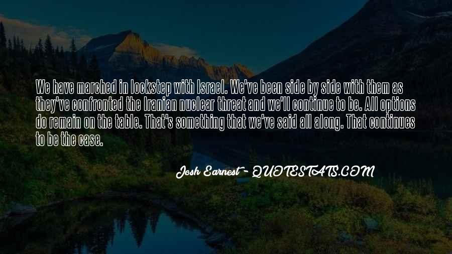 Josh Earnest Quotes #573600
