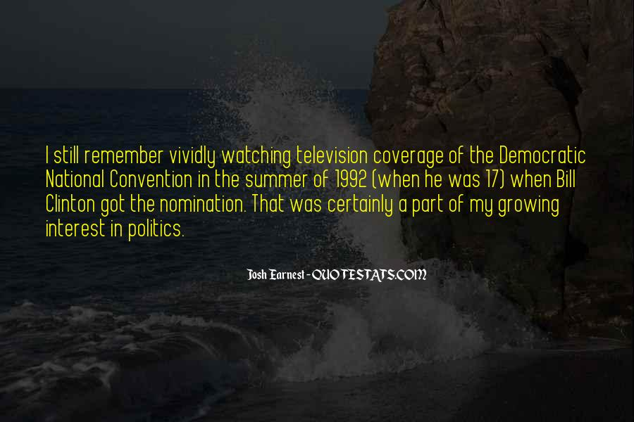 Josh Earnest Quotes #840563