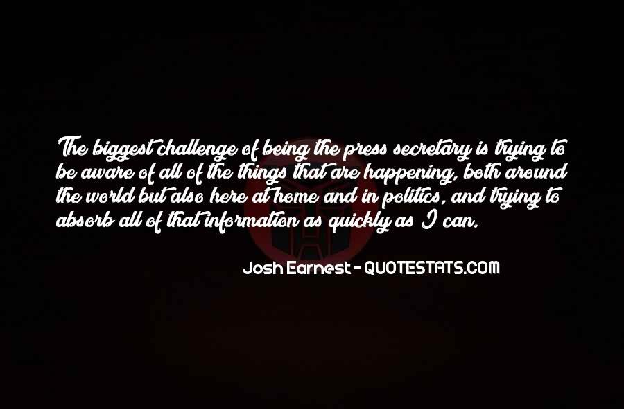 Josh Earnest Quotes #973794