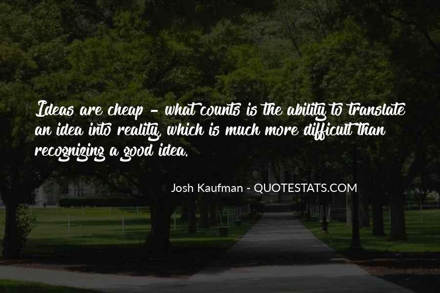 Josh Kaufman Quotes #1368691