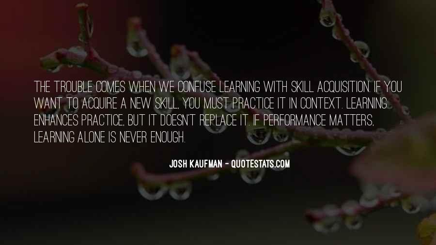 Josh Kaufman Quotes #1379709