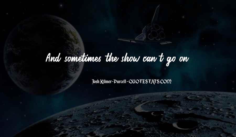 Josh Kilmer-purcell Quotes #1059997