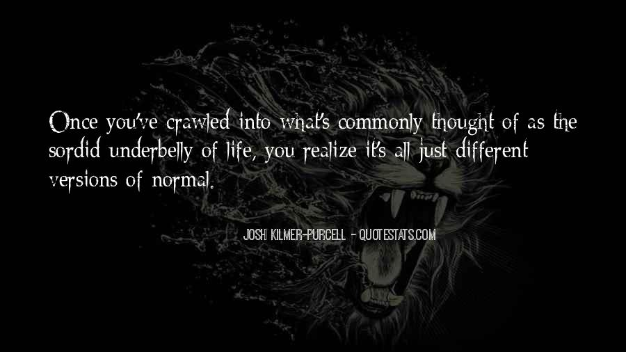 Josh Kilmer-purcell Quotes #106929