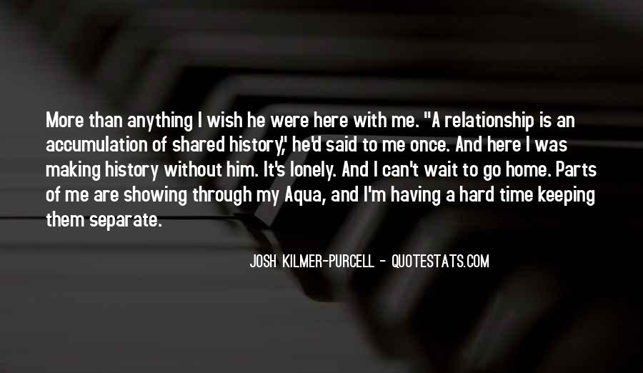 Josh Kilmer-purcell Quotes #417445