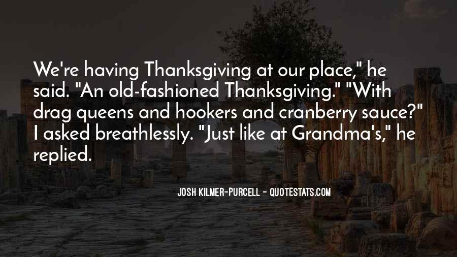 Josh Kilmer-purcell Quotes #431471