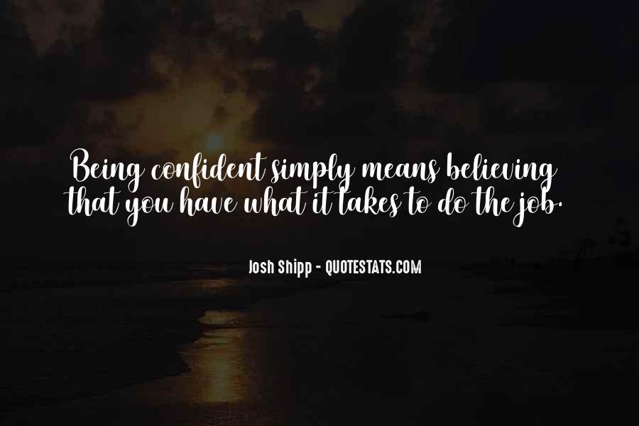Josh Shipp Quotes #1288188