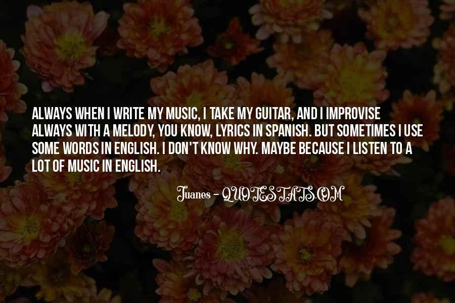 Juanes Quotes #1118858