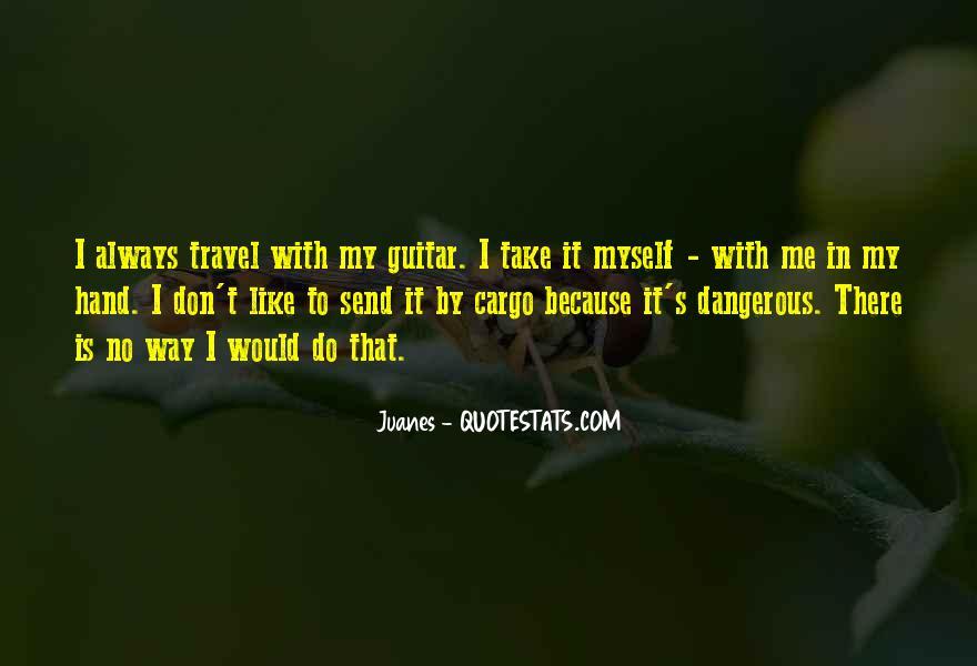 Juanes Quotes #1447871