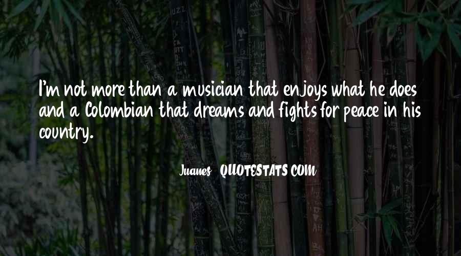 Juanes Quotes #1750594