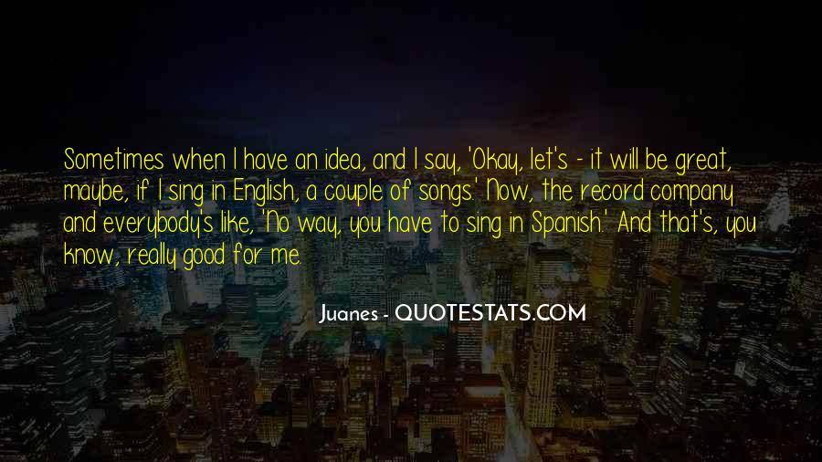 Juanes Quotes #1860247