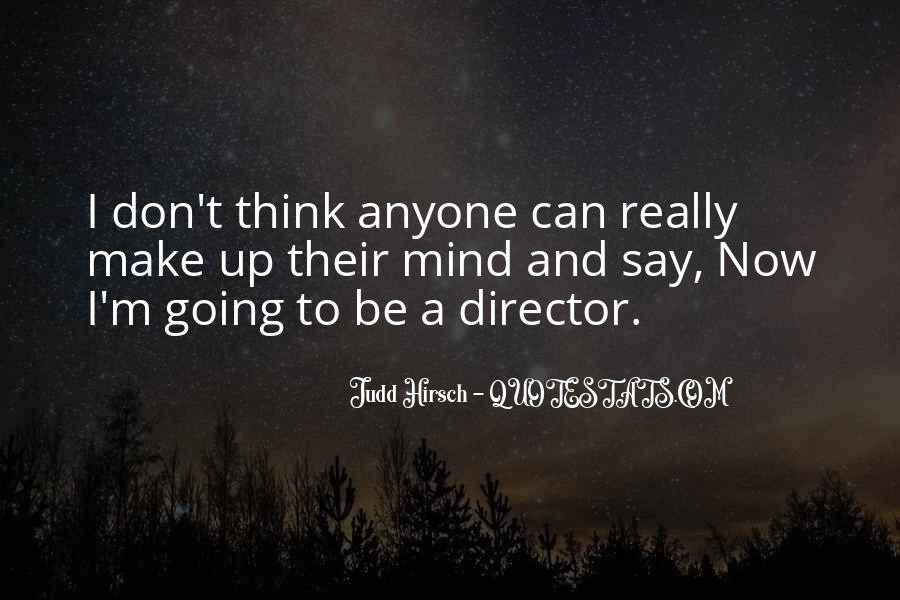 Judd Hirsch Quotes #312454