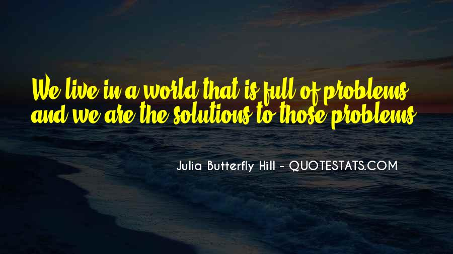 Julia Hill Quotes #1100703