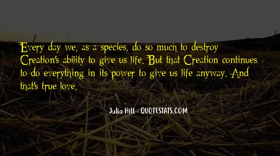 Julia Hill Quotes