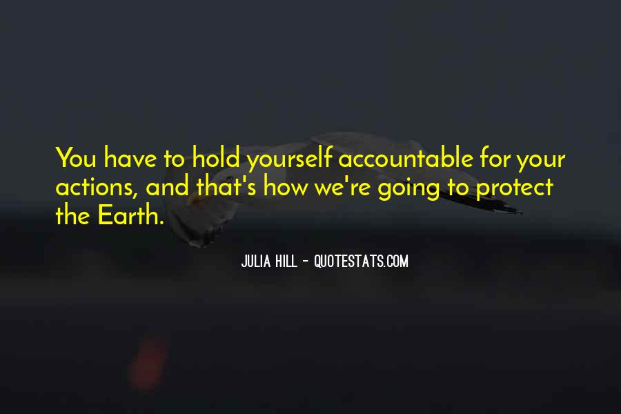 Julia Hill Quotes #703925