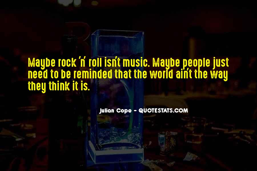 Julian Cope Quotes #825710