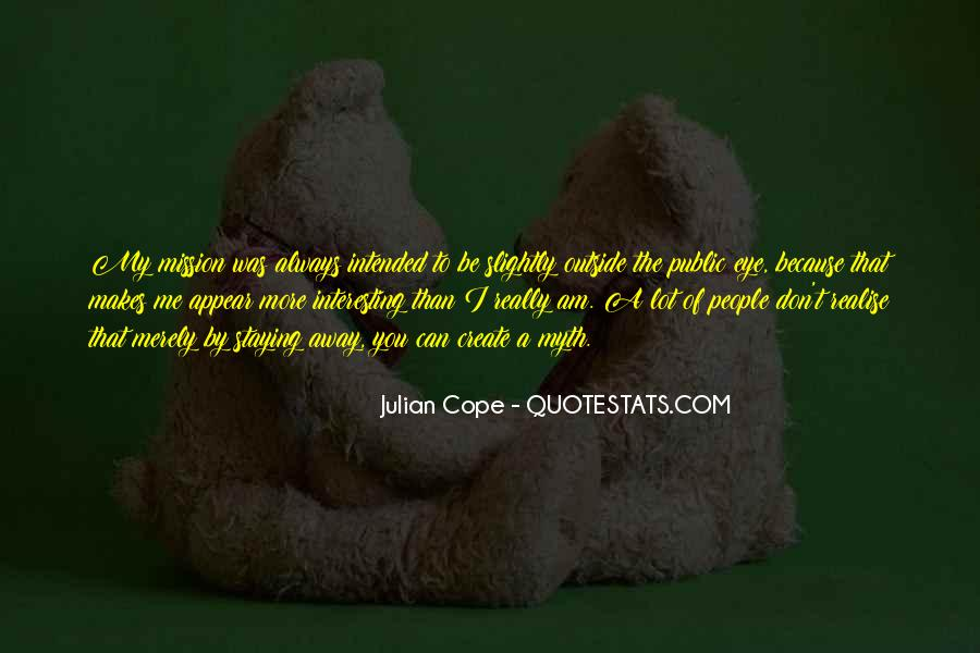 Julian Cope Quotes #891352