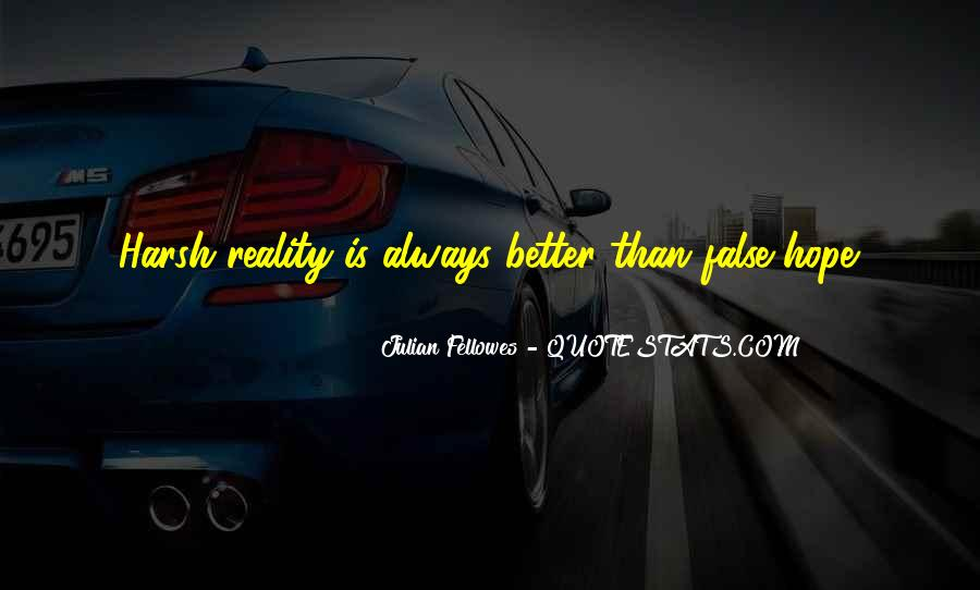 Julian Fellowes Quotes #1126043