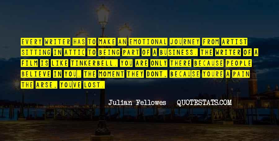 Julian Fellowes Quotes #1147567