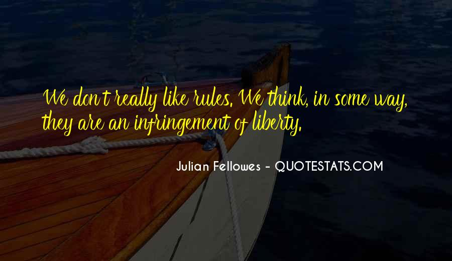 Julian Fellowes Quotes #13187