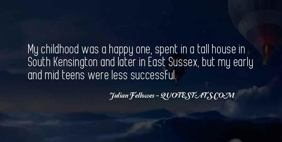 Julian Fellowes Quotes #1331588