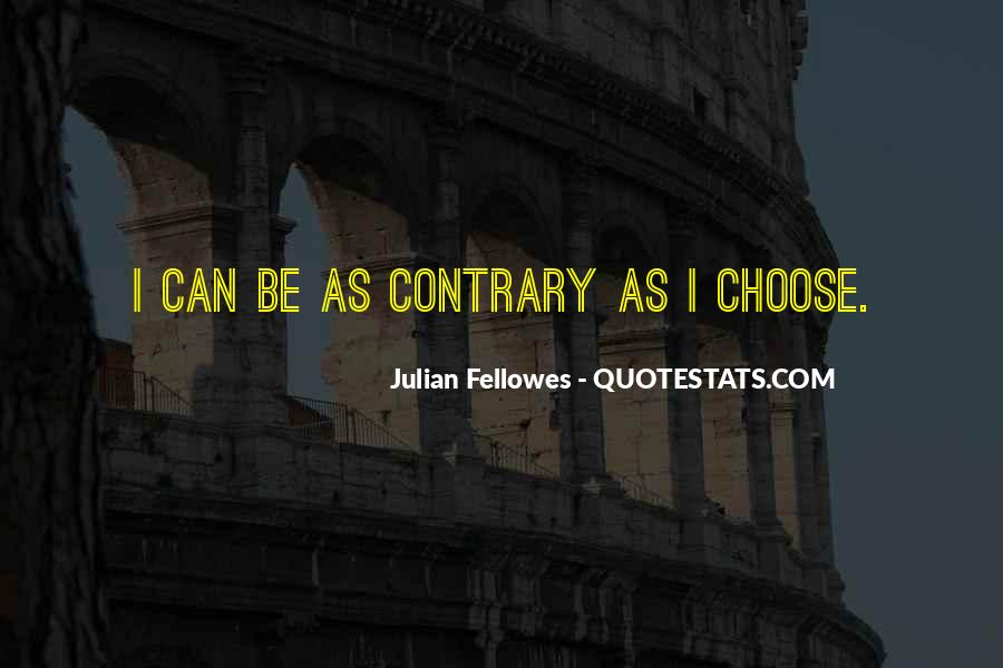 Julian Fellowes Quotes #19901