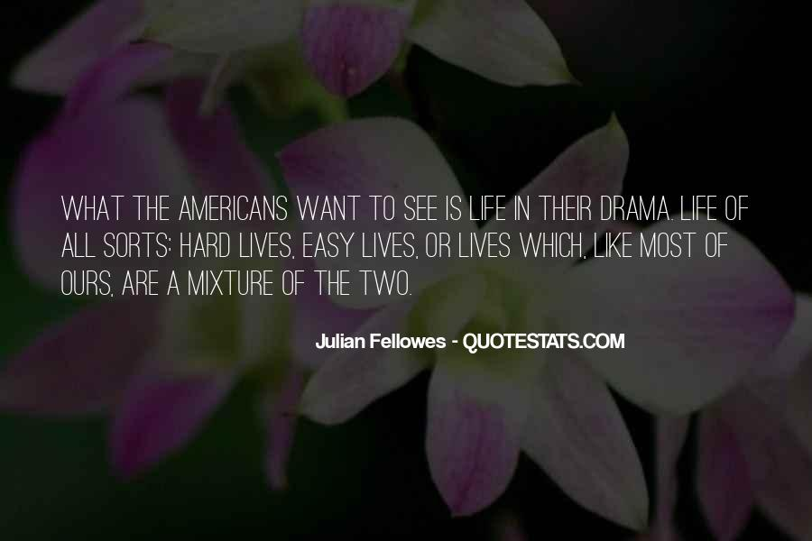 Julian Fellowes Quotes #204050