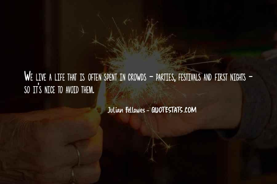 Julian Fellowes Quotes #3006