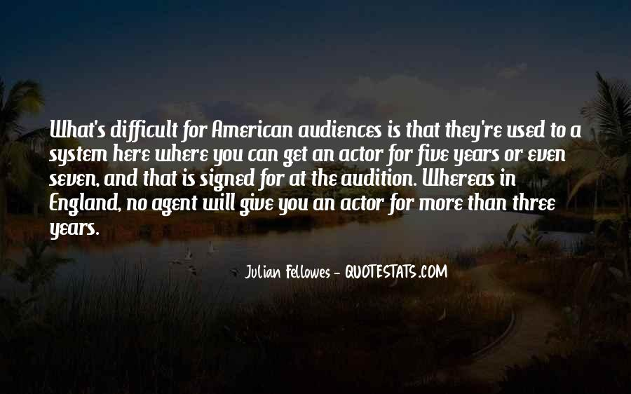 Julian Fellowes Quotes #445974
