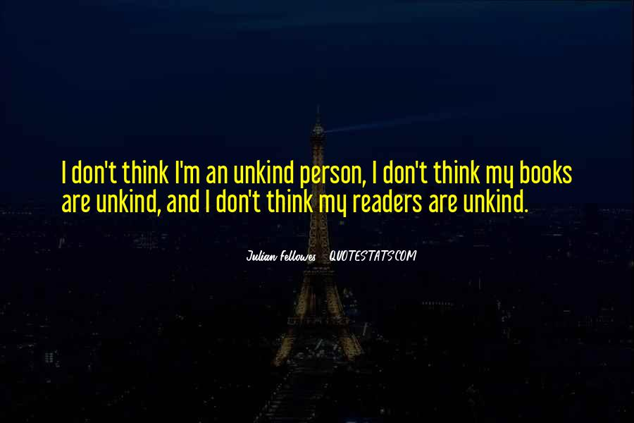 Julian Fellowes Quotes #759185