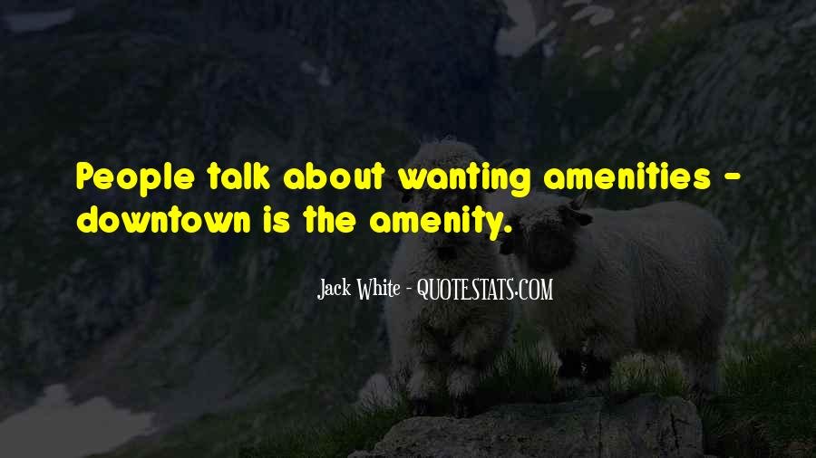 Quotes About Wanting To Talk To Someone You Can't #1382894