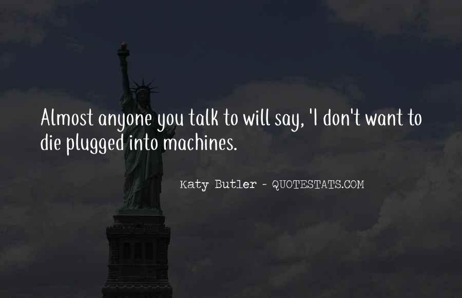 Quotes About Wanting To Talk To Someone You Can't #762035
