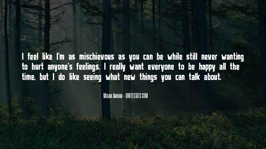 Quotes About Wanting To Talk To Someone You Can't #794095