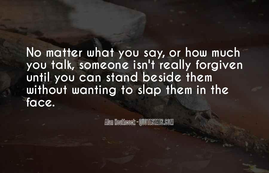 Quotes About Wanting To Talk To Someone You Can't #795977
