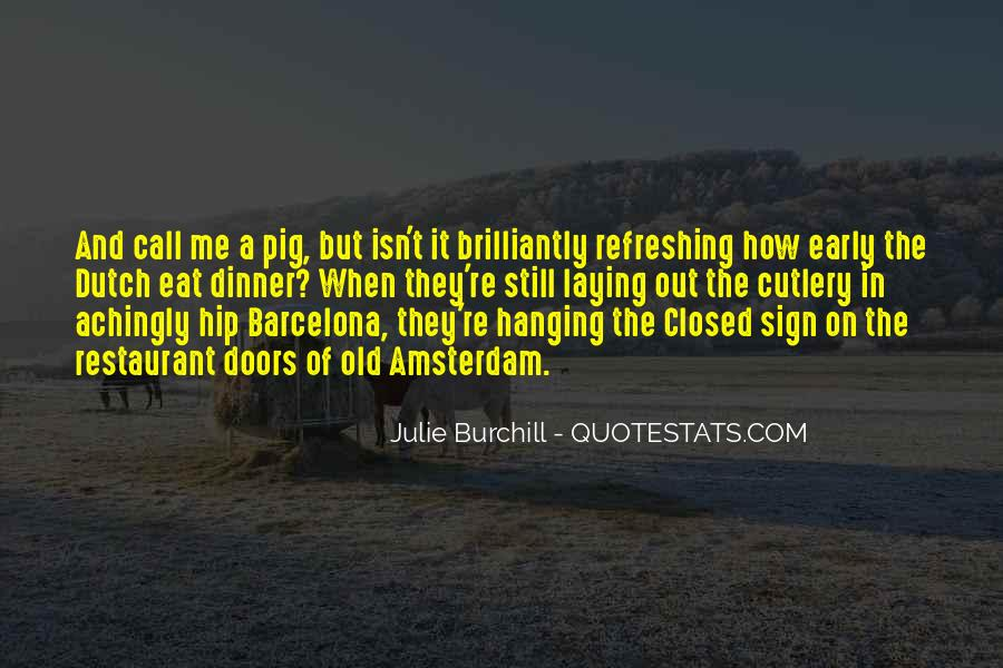 Julie Burchill Quotes #1050358